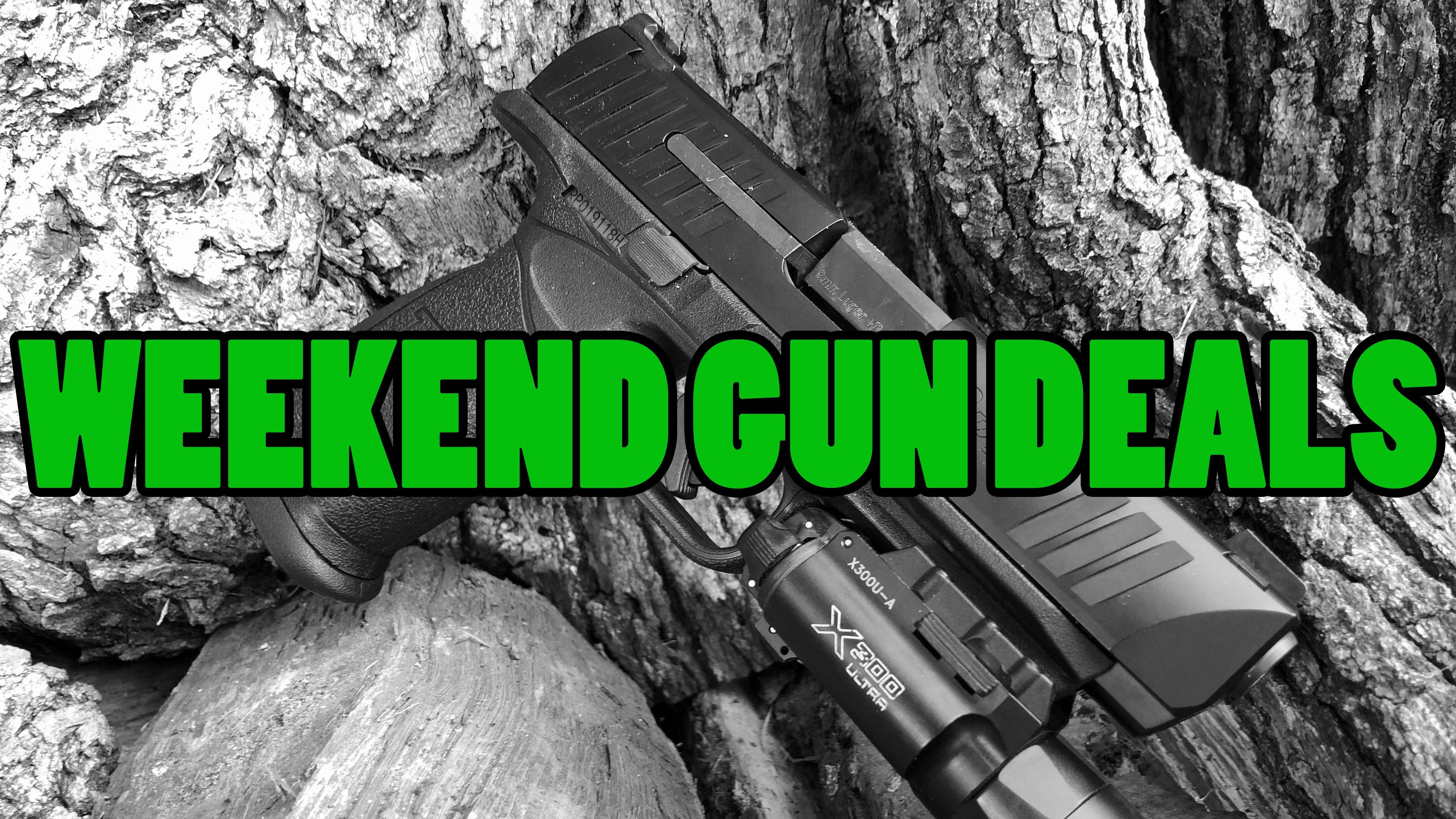 Weekend Gun Deals